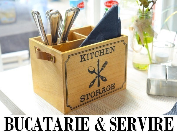 Bucatarie si servire